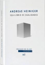 ANDREAS HEINIGER - EQUILIBRIO DE DUALIDADES - COL. EDUCACAO DO OLHAR