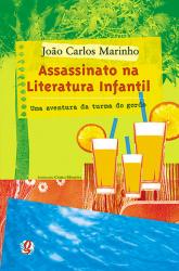 ASSASSINATO NA LITERATURA INFANTIL - UMA AVENTURA DA...
