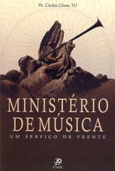 MINISTÉRIO DE MÚSICA - UM SERVIÇO DE FRENTE