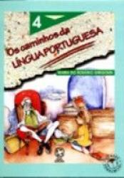 CAMINHOS DA LINGUA PORTUGUESA, OS 4ª SERIE