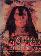 GUIA ILUSTRADO MITOLOGIA NORTE AMERICANA