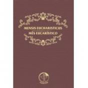 MENSIS EUCHARISTICUS - MES EUCARISTICO