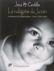 LA RELIGION DE JESUS - CICLO C - 2015 - 2016