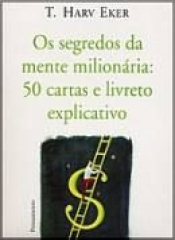SEGREDOS DA MENTE MILIONARIA, OS - 50 CARTAS E LIVRETO