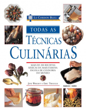 TODAS AS TECNICAS CULINARIAS - LE CORDON BLUE
