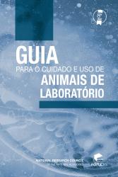 GUIA PARA O CUIDADO E USO DE ANIMAIS DE LABORATORIO