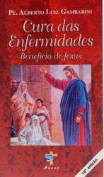 CURA DAS ENFERMIDADES - BENEFICIO DE JESUS