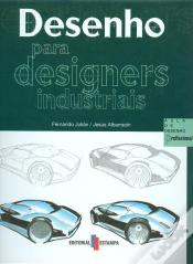 DESENHO PARA DESIGNERS INDUSTRIAIS