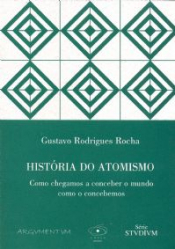 HOSTORIA DO ATOMISMO - COMO CHEGAMOS A CONCEBER...