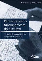 PARA ENTENDER O FUNCIONAMENTO DO DISCURSO - UMA ABORDAGEM MODULAR DA COMPLE