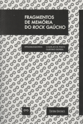 FRAGMENTOS DE MEMORIA DO ROCK GAUCHO