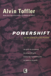 POWERSHIFT - AS MUDANCAS DO PODER