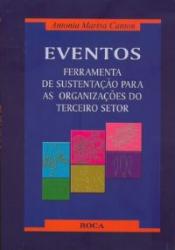 EVENTOS - FERRAMENTA DE SUSTENTACAO PARA AS ORG. DO...