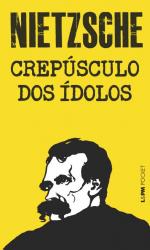 CREPÚSCULO DOS ÍDOLOS - Vol. 799