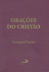 ORACOES DO CRISTAO - PORTUGUES - LATIM