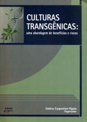 CULTURAS TRANGENICAS - UMA ABORDAGEM DE BENEFICIOS...