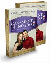 CASAMENTO BLINDADO (EDIÇAO DE LUXO)