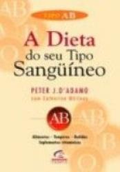 DIETA DO SEU TIPO SANGUÍNEO, A - TIPO AB