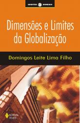 DIMENSÕES E LIMITES DA GLOBALIZAÇÃO