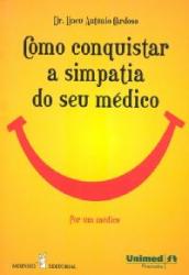 COMO CONQUISTAR A SIMPATIA DO SEU MEDICO