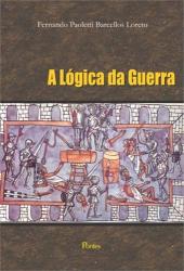 LOGICA DA GUERRA, A