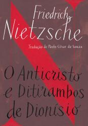 ANTICRISTO E DITIRAMBOS DE DIONÍSIO, O