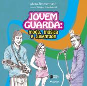 JOVEM GUARDA: MODA, MUSICA E JUVENTUDE