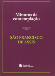 MINUTOS DE CONTEMPLAÇÃO - SÃO FRANCISCO