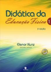 DIDATICA DA EDUCACAO FISICA 1