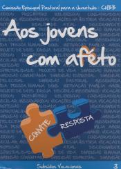 AOS JOVENS COM AFETO - VOL. III -  CONVITE RESPOSTA