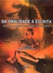 DA ORALIDADE A ESCRITA - 1