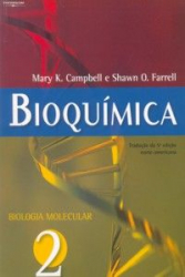 BIOQUIMICA VOLUME 2 - BIOLOGIA MOLECULAR