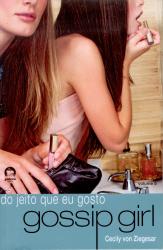 GOSSIP GIRL: DO JEITO QUE EU GOSTO (VOL. 5) - Vol. 5