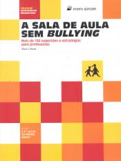 SALA DE AULA, A - SEM BULLYING MAIS DE 100...