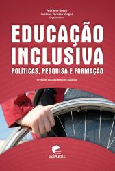 EDUCACAO INCLUSIVA - POLITICAS PESQUISA E FORMACAO