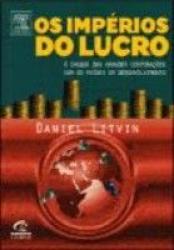 IMPERIOS DO LUCRO, OS