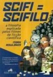 SCIFI=SCIFILO - A FILOSOFIA EXPLICADA PE