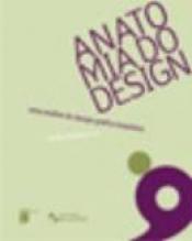ANATOMIA DO DESIGN - UMA ANALISE DO DESIGN GRAFICO...