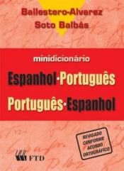 MINIDICIONÁRIO-ESPANHOL-PORT/PORT-ESPANHOL-ED.REN.