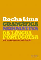 GRAMATICA NORMATIVA DA LINGUA PORTUGUESA