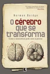 CÉREBRO QUE SE TRANSFORMA, O