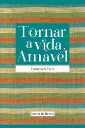 TORNAR A VIDA AMAVEL