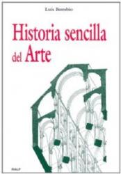 HISTORIA SENCILLA DEL ARTE