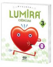 LUMIRA - CIENCIAS 3 ANO-3 ANO-ENSINO FUNDAMENTAL 1