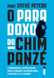 PARADOXO DO CHIMPANZE, O