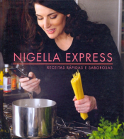 NIGELLA EXPRESS - RECEITAS RAPIDAS E SABOROSAS