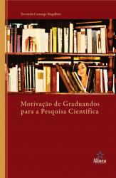 MOTIVACAO DE GRADUANDOS PARA A PESQUISA CIENTIFICA - 1