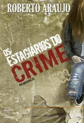 ESTAGIARIOS DO CRIME, OS