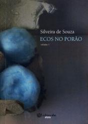 ECOS NO PORAO - VOLUME 01