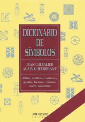 DICIONARIO DE SIMBOLOS - MITOS SONHOS COSTUMES GESTOS..
